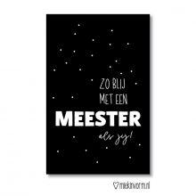 Minikaart 'Zo blij met een meester als jij!'